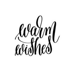 warm wishes elegant modern brush hand lettering vector image