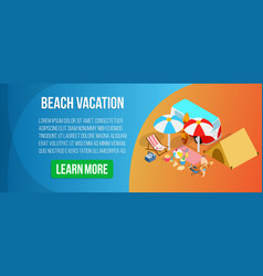 Beach vacation concept banner isometric style vector