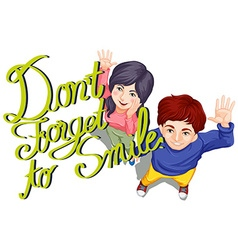 Expression dont forget to smile vector