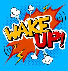 wake up word comic book pop art vector image
