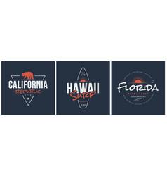 california republic hawaii surf and florida vector image vector image