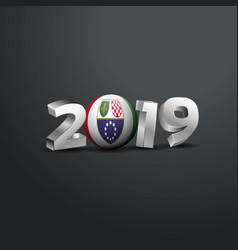 2019 grey typography with bosnia and herzegovina vector