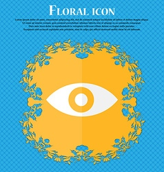 Eye Publish content sixth sense intuition Floral vector