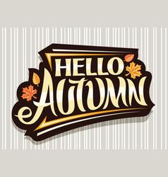 Lettering hello autumn vector