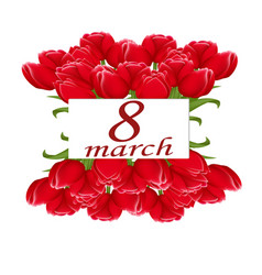postcard to march 8 with bouquets of tulips vector image