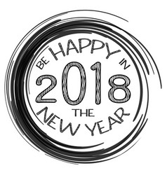 2018 card with happy new year text and black vector image vector image