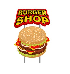 Burger shop signboard Big Juicy Hamburger sign for vector image vector image