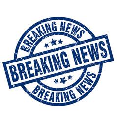 Breaking news blue round grunge stamp vector