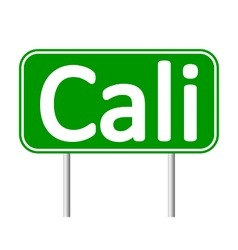 Cali road sign vector