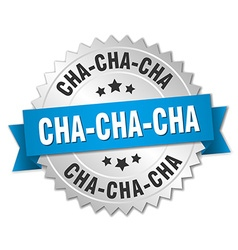 Cha-cha-cha 3d silver badge with blue ribbon vector