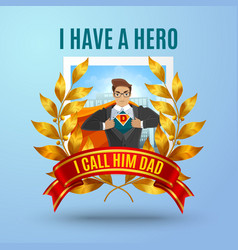 Father super hero composition vector