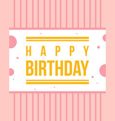 Happy birthday greeting card style vector