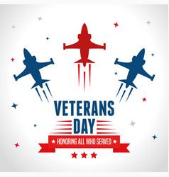 Jets in day celebration veterans war vector