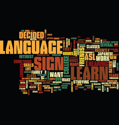 learn sign language text background word cloud vector image