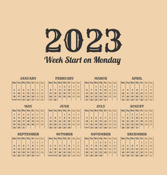 2023 year vintage calendar weeks start on monday vector