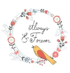 Always and forver card with cute bird and floral vector