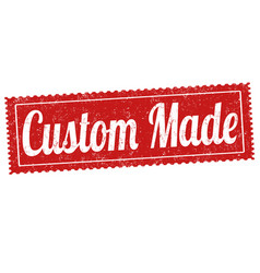 Custom made sign or stamp vector