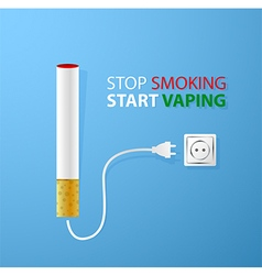 Stop smokingStart vapingElectronic cigaret plugged vector image