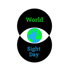 world sight day concept of a holiday of health vector image