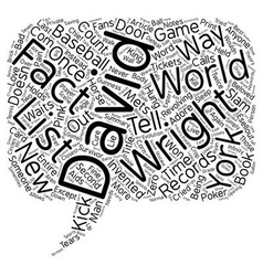 The David Wright Facts List text background vector image