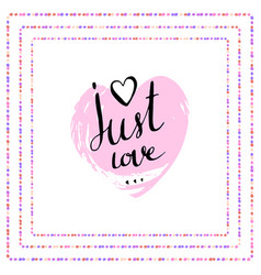 handwritten lettering valentines day poster just vector image