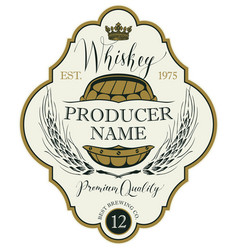 Label for whiskey with ears of barley and barrel vector