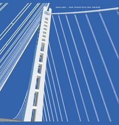 san francisco - oakland bay bridge new tower vector image