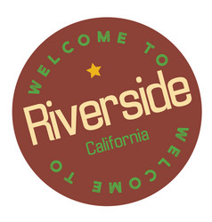 Welcome to riverside california vector