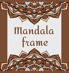 vintage frame with mandala vector image vector image