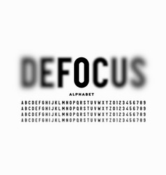 font design with focused and defocused letters vector image