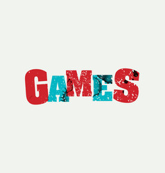 games concept stamped word art vector image