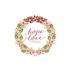 Holiday card with inscription hope and love made vector
