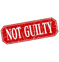 Not guilty red square vintage grunge isolated sign vector