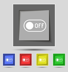 Off icon sign on original five colored buttons vector
