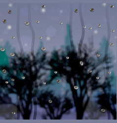 drops on the glass after the rain and the view of vector image