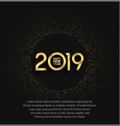 Happy new year 2019 golden color with black vector