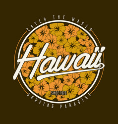 hawaii surfing with flower vector image