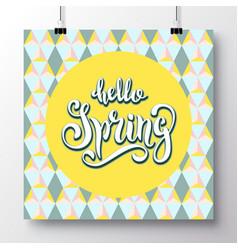 poster with a handwritten phrase-hello spring 8 vector image