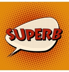 Superb super excellent comic bubble retro text vector