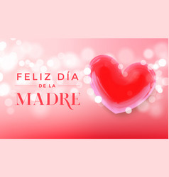 feliz dia madre spanish mother day pink heart vector image