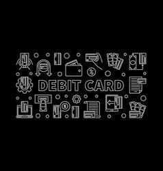 debit card concept outline vector image