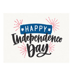 happy independence day lettering written vector image