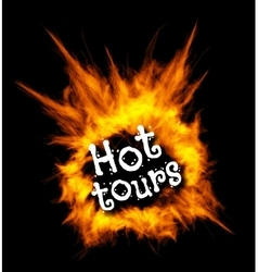 Hot tours Concept with fire vector