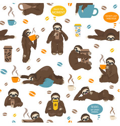 Sloths drink coffee seamless pattern funny vector