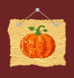 Wooden Sign with Pumpkin vector image