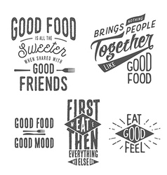 Vintage food related typographic quotes vector image vector image