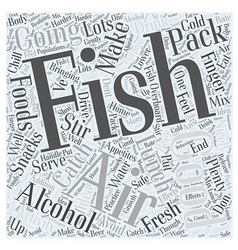 Ice fishing is great fun for families Word Cloud vector