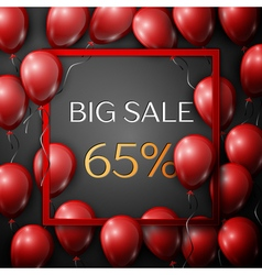 Realistic red balloons with text Big Sale 65 vector image