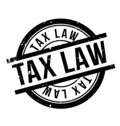 Tax law rubber stamp vector