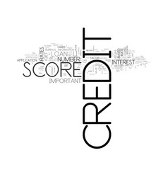 when your credit score become important text word vector image